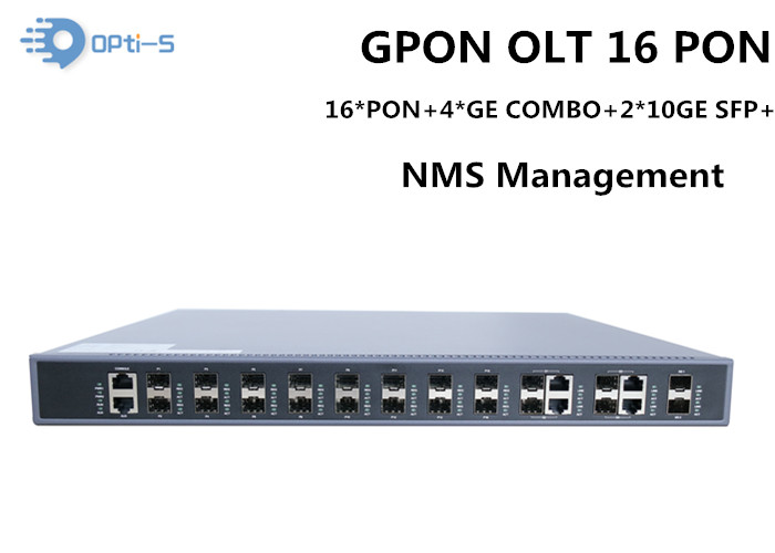 Smart Cassette GPON OLT 16PON ,140Gbps Switching Capacity with 2*10GE uplink